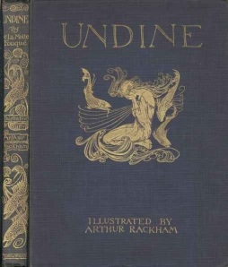 Arthur Rackham's cover for a 1909 edition of Friedrich de la Motte Fouqué's Undine