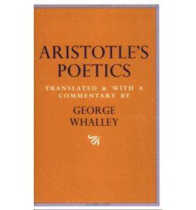 Aristotle's Poetics, trans. George Whalley