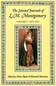 The Selected Journals of L.M. Montgomery, Volume I