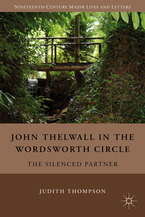 John Thelwall in the Wordsworth Circle, by Judith Thompson