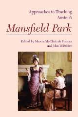 Approaches to Teaching Austens Mansfield Park