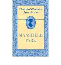 The Oxford Illustrated Jane Austen: Mansfield Park