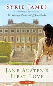 Jane Austen's First Love, by Syrie James