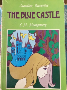 The Blue Castle, by L.M. Montgomery