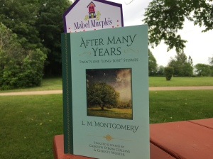 "After Many Years: Twenty-One ""Long-Lost"" Stories by L.M. Montgomery"