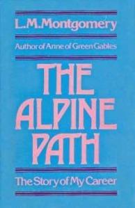 The Alpine Path, by L.M. Montgomery