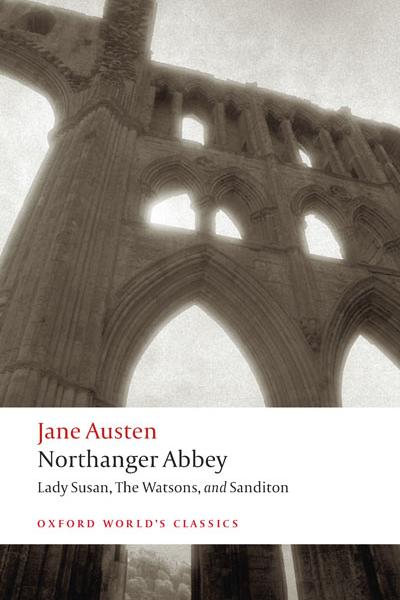 Northanger Abbey Oxford World's Classics