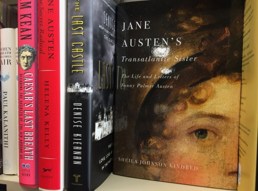 Jane Austen's Transatlantic Sister: The Life and Letters of Fanny Palmer Austen, on the shelf at Bookmark II, Halifax Nova Scotia