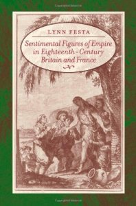 Sentimental Figures of Empire in Eighteenth-Century Britain and France