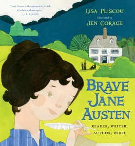 Brave Jane Austen, by Lisa Pliscou