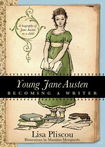 Young Jane Austen, by Lisa Pliscou