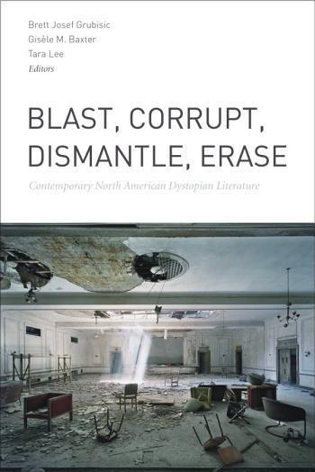 Blast, Disrupt, Dismantle, Erase